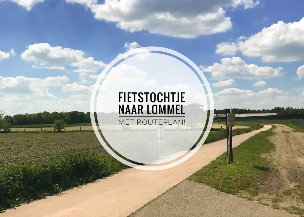 Fietstochtje naar Lommel +routeplan